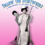 """""""Follow You Everywhere"""" is a coming out story/memoir onstage at 12th Avenue Arts this weekend."""