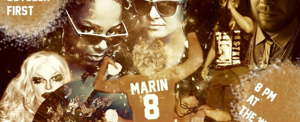 Audra Boo, LA Kendall, Garlic Man & Chikn, Devon Blakk and more are on hand for Tony Burns' party MARIN8 at The Wildrose on Thursay, Oct 1.