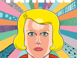 Patience...the new graphic novel by Daniel Clowes.