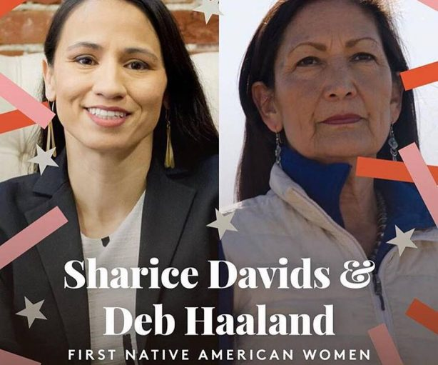 Sharice Davids is the first out lesbian Native American woman elected to Congress (from Kansas) and Deb Haaland is the first Native American woman from New Mexico in the House, part of the huge Blue Wave in the 2018 midterm elections.