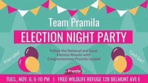 election Night Pramila Nov 18