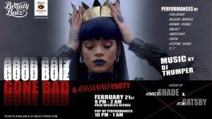 Good Boiz Gone Bad A Rihanna Party