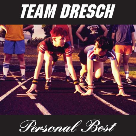 TeamDreschPersonalBest