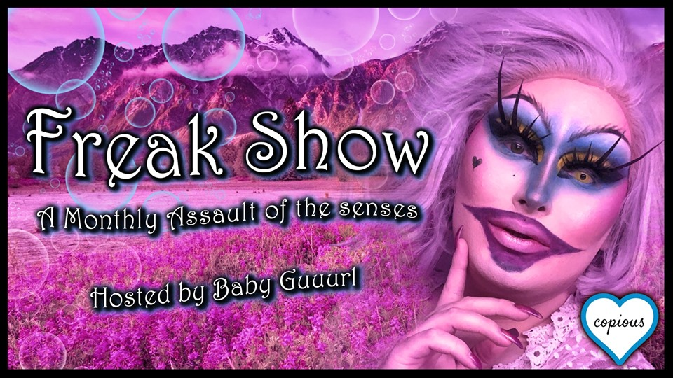Freakshow with Baby Guuurl