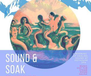 sound and soak WoC
