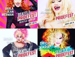 Big Drag names at Seattle PrideFest 2019! Varla Jean Merman, Jinkx Monsoon, Mama Tits and Chi Chi LaRue!