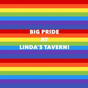 BIG PRIDE at Lindas Tavern
