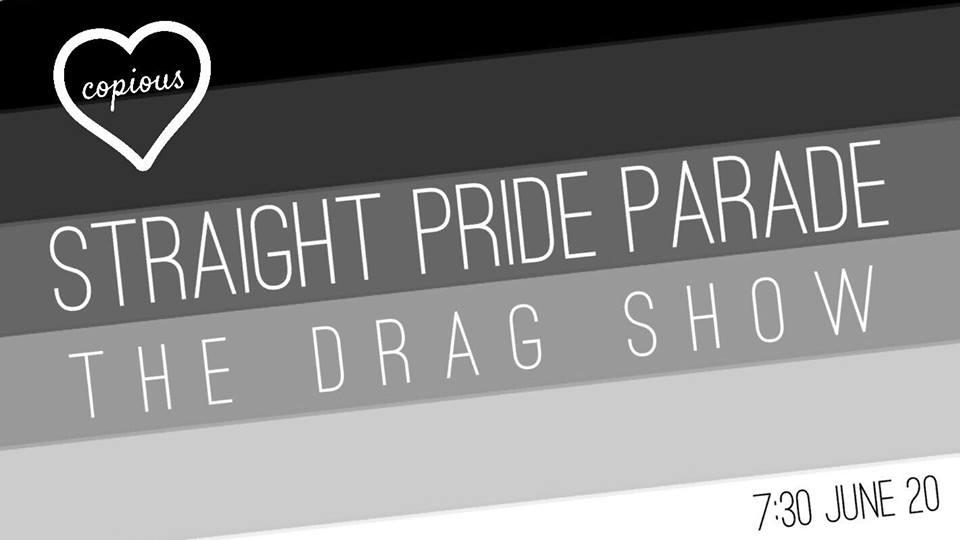Straight Pride Parade DRAG SHOW