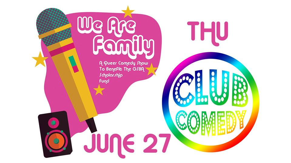 We Are Family A Queer Comedy Show