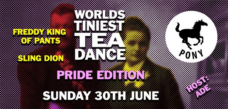 Worlds Tiniest Tea Dance Pride Edition