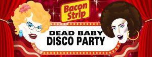 Dead Baby Disco Party
