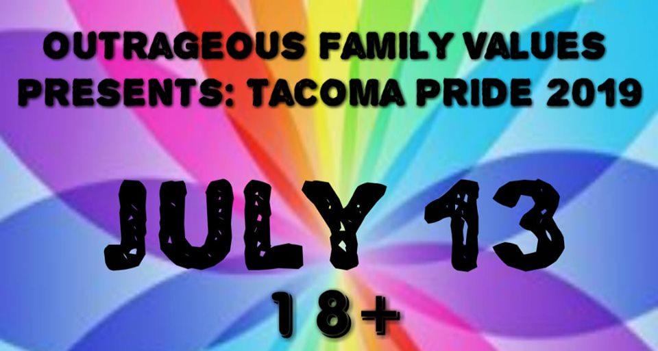 OutrageousFamValuesTacoma Pride 19