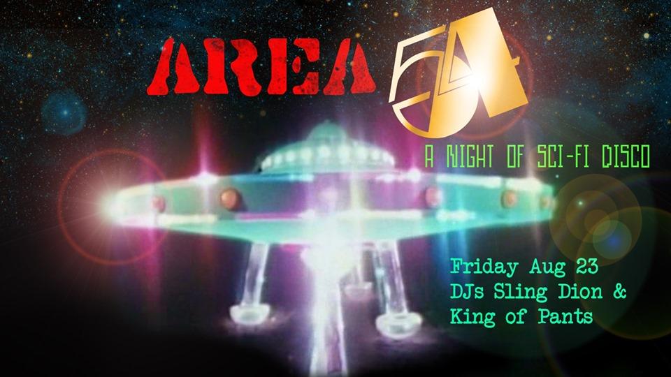 AREA 54 sciFi Disco