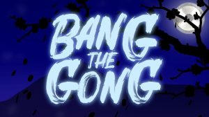 Bang The Gong aug
