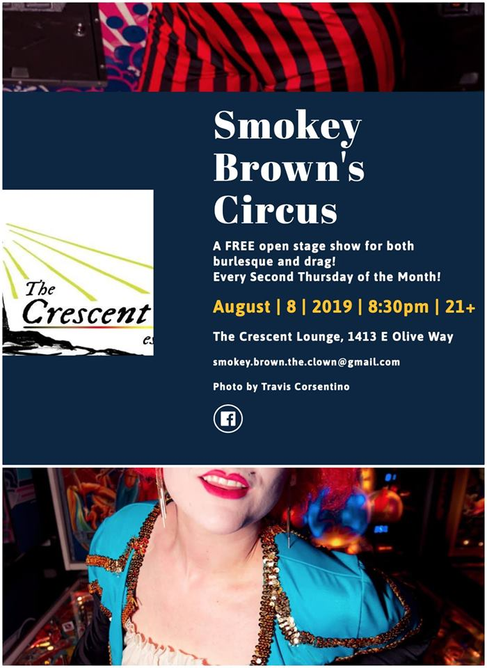 Smokey Brown Circus at The Crescent Lounge Aug 19