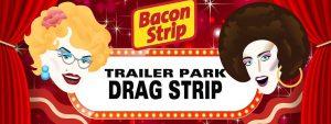Trailer Park Drag Strip